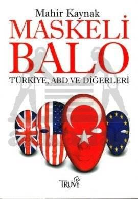 Maskeli Balo Türkiye, ABD ve Diğerleri