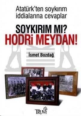 Soykırım mı? Hodri Meydan! Atatürk'ten Soykırım İddialarına Cevaplar