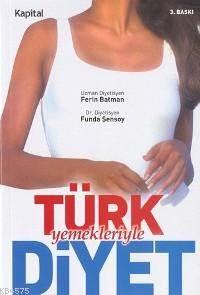 Türk Yemekleriyle Diyet
