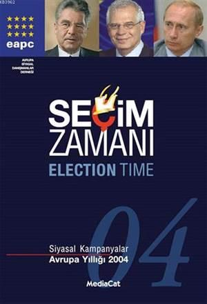Seçim Zamanı Siyas ...