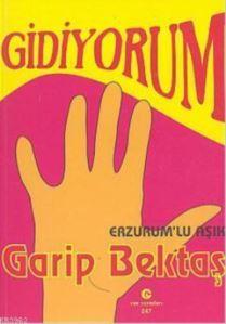 Gidiyorum (Erzurum'lu Aşık)