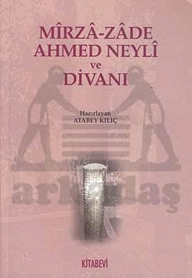 Mirza Zade Ahmed Neyli Ve Divani