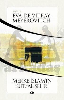 Mekke İslamın Şehri