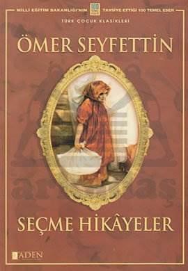 Ömer Seyfettin'den Seçme Hikâyeler