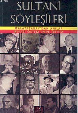 Sultani Söylesileri Galatasaray'dan Anilar