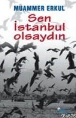 Sen İstanbul Olsaydın