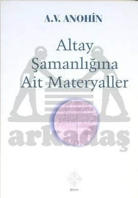 Altay Şamanlığına Ait Materyaller