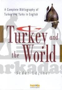 Turkey And The World (Ciltli)