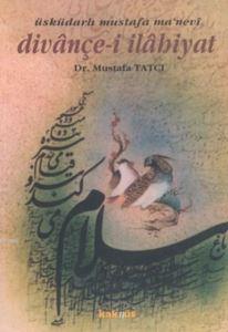 Divançe-i İlahiyat (Üsküdarlı Mustafa Ma'nevi)