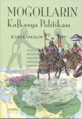 Moğolların Kafkasya Politikası