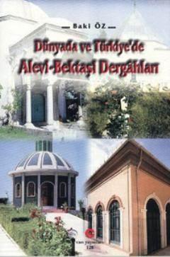 Dünyada Ve Türkiye'de Alevi-Bektaşi Dergahları