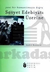 Sovyet Edebiyatı Üzerine