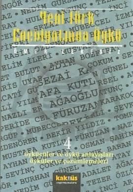 Yeni Türk Edebiyatında Öykü - 4
