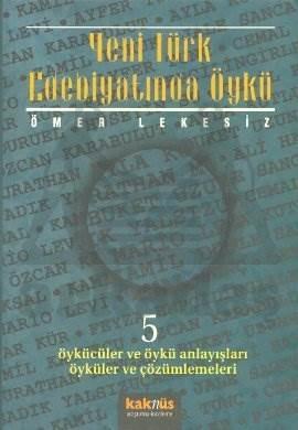 Yeni Türk Edebiyatında Öykü - 5