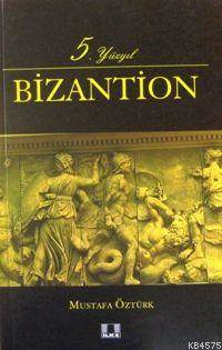 5. Yüzyıl Bizantion