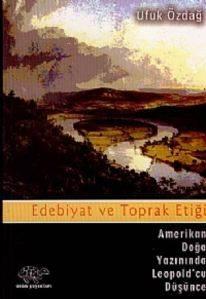Edebiyat Ve Toprak Etiği