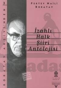 İzahli Halk Şiiri Antolojisi