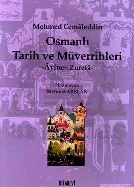 Osmanlı Tarih ve Müverrihleri Ayine-i Zurefa