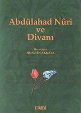 Abdülahad Nuri Ve Divanı