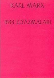 1844 Elyazmaları Ekonomi Politik ve Felsefe