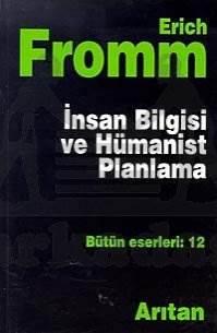 İnsan Bilgisi Ve Hümanist Planlama
