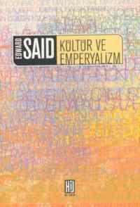 Edward Said Kültür Ve Emperyalizm
