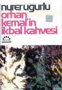 Orhan Kemal´in Ikbal Kahvesi