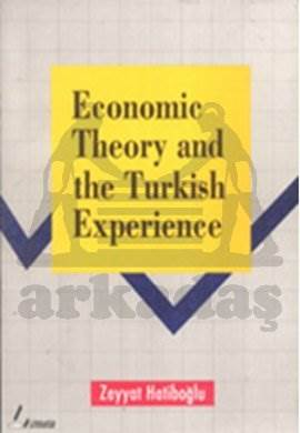 Economic Theory And The Turkish Experience