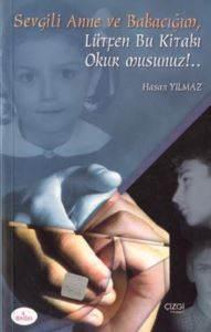 Sevgili Anne ve Babacığım Lütfen Bu Kitabı Okurmusunuz