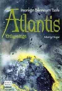 Atlantis Bilgeliği - İnsanlığın Bilinmeyen Tarihi
