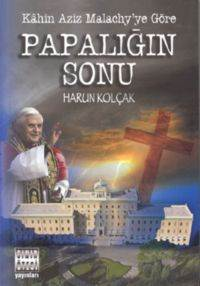 Papalığın Sonu (Kâhin Aziz Malachy'ye Göre)
