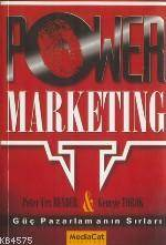 Power Marketing; Güç Pazarlamanın Sırları