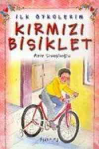 İlk Öykülerim Kırmızı Bisiklet (El Yazısı)