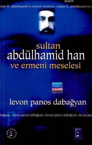Sultan Abdülhamid Han Ve Ermeni Meselesi