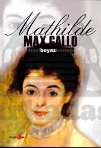 Mavi Beyaz Kirmizi -İi- Mathilde (1848-1920 )