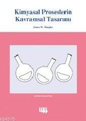 Kimyasal Proseslerin Kavramsal Tasarımı