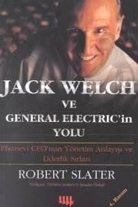 Jack Welch ve General Electric'in Yolu 5. Basım