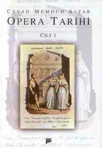 Opera Tarihi (Cilt 1)
