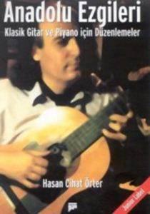 Anadolu Ezgileri Klasik Gitar ve Piyano Için Düzenlemeler