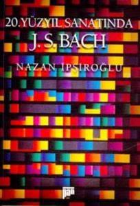 20.Yüzyıl Sanatında J.S.Bach