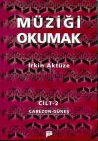 Müziği Okumak Cilt-2