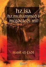 Hz. İsa Hz. Muhammed'i Müjdeledi Mi?