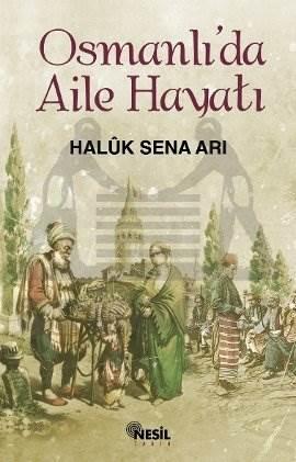 Osmanlıda Aile Hayatı