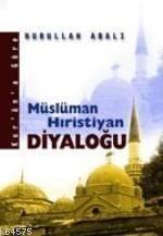 Kur'An'A Göre Müslüman Hiristiyan Diyaloğu