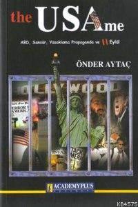 The Usame; Abd Sansür Yasaklama Propaganda Ve 11 Eylül