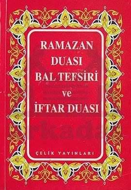 Ramazan Duası Bal Tefsiri ve İftar Duası