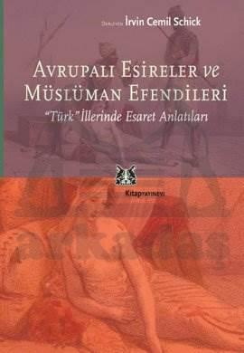 Avrupalı Esireler ve Müslüman Efendileri