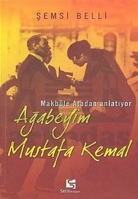 Ağabeyim Mustafa Kemal