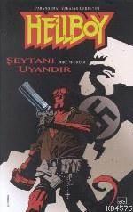 Hellboy: 2 Albüm Şeytanı Uyandır