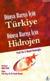 Dünya Barışı İçin Türkiye Dünya Barışı İçin Hidrojen
